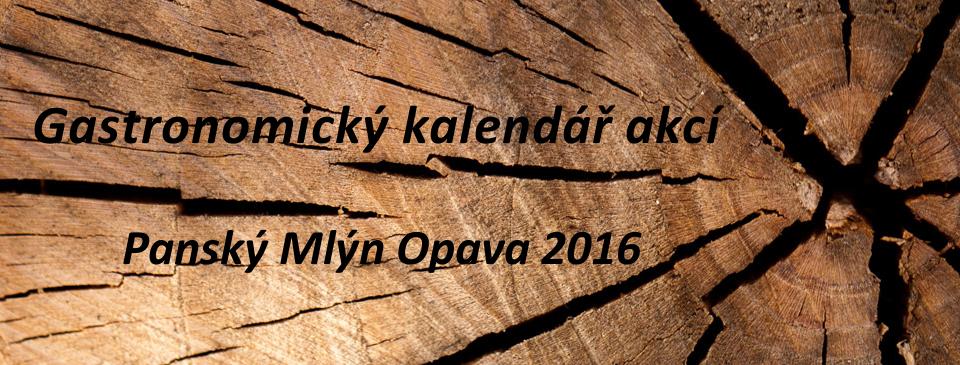 Gastronomický kalendář akcí Panský Mlýn Opava